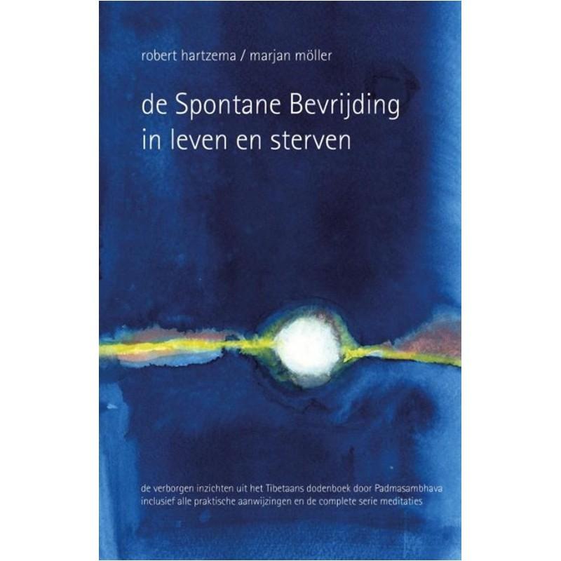 De spontane bevrijding in leven en sterven