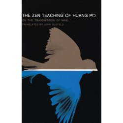 The Zen Teaching of Huang Po