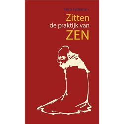Zitten - de praktijk van zen