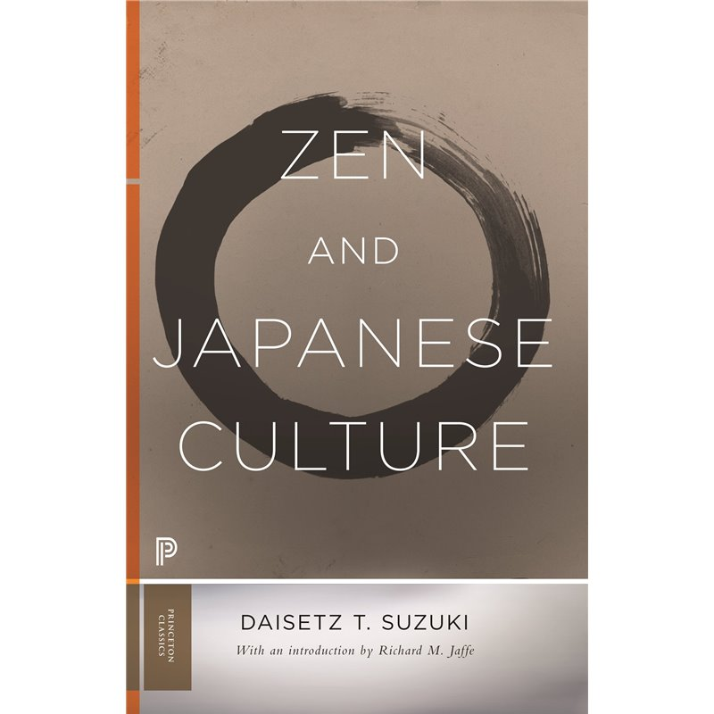 Zen and Japanese Culture (Princeton Classics)