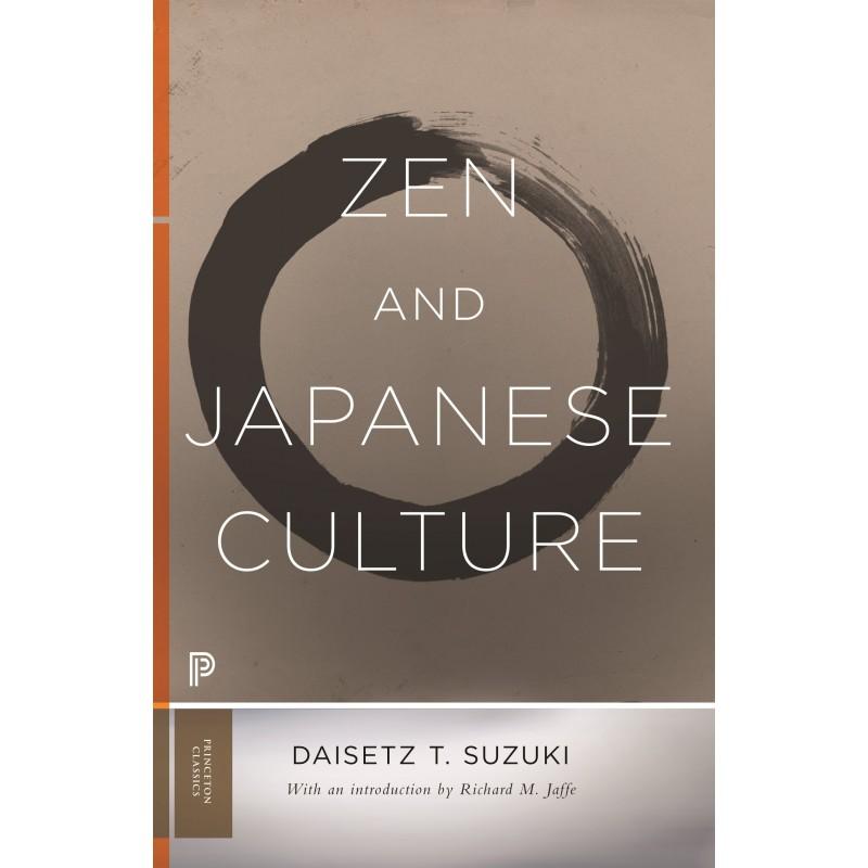 Zen and Japanese Culture (Princeton Classics)